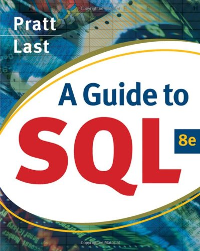 A Guide to SQL (Available Titles Skills Assessment Manager (SAM) - Office 2010) - Philip J. Pratt, Mary Z. Last