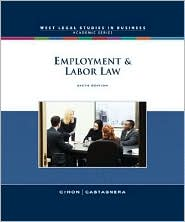 Employment and Labor Law (West Legal Studies in Business Academic)