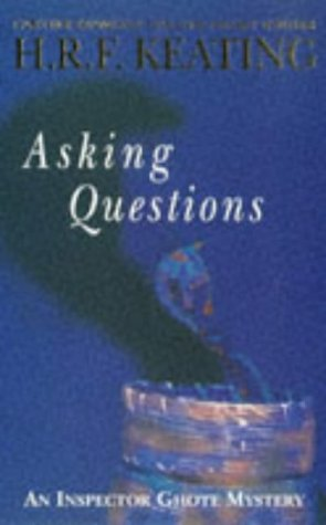 Asking Questions : An Inspector Ghote Mystery - H. R. F. Keating