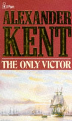 The Only Victor - Alexander Kent