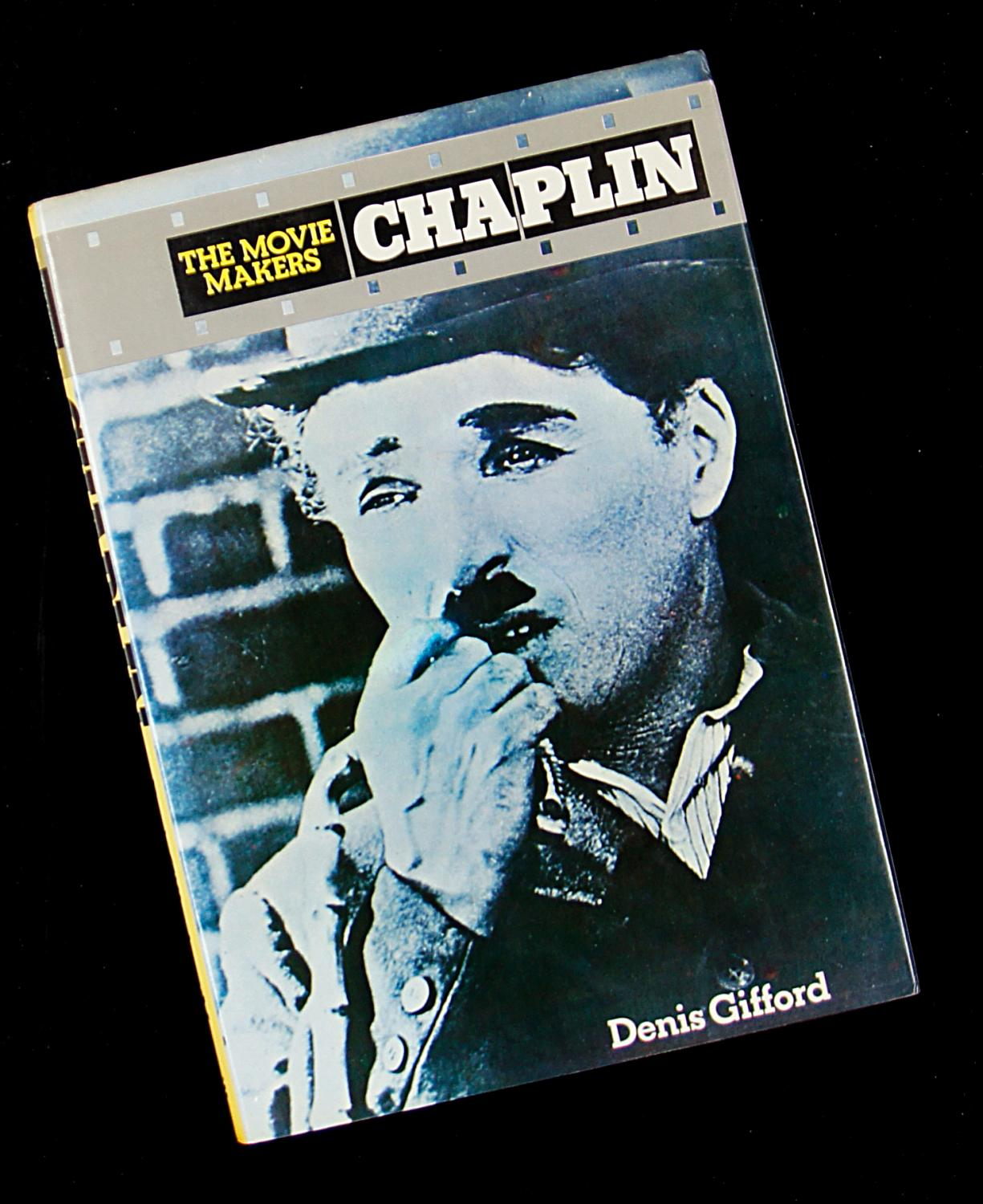 The Movie Makers: Chaplin - Denis Gifford