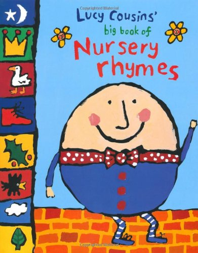 Lucy Cousins' Big Book of Nursery Rhymes - Lucy Cousins