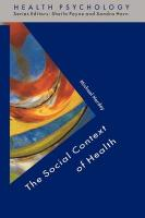 The Social Context of Health - Hardey, Michael; Hardey