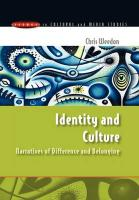 Identity and Culture: Narratives of Difference and Belonging