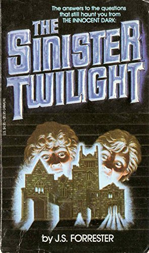 The Sinister Twilight - J. S. Forrester