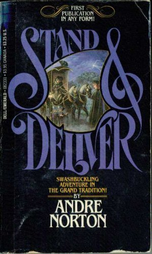 Stand and Deliver - Andre Norton