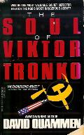 The Soul of Viktor Tronko - David Quammen