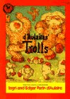 D'AULAIRES' BOOK OF TROLLS - Ingri d'Aulaire