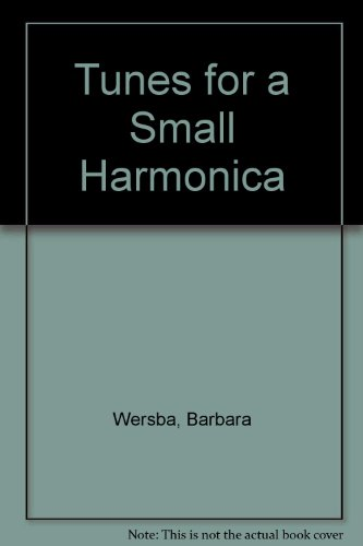 Tunes for a Small Harmonica - Wersba, Barbara