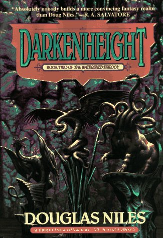 Watershed Trilogy 2: Darkenheight - Douglas Niles