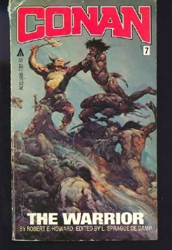 Conan the Warrior (Conan #7) - Robert Howard