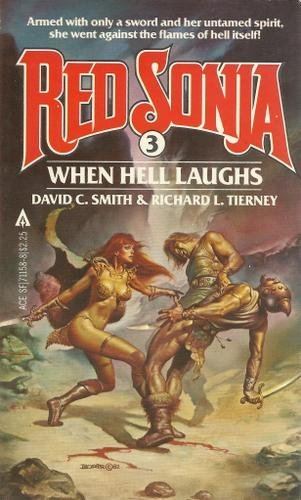 When Hell Laughs (Red Sonja, #3) - David C. Smith; Richard L. Tierney; Boris Vallejo