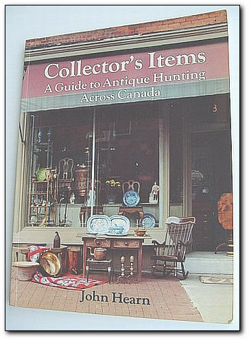 Collector's items: A guide to antique hunting across Canada