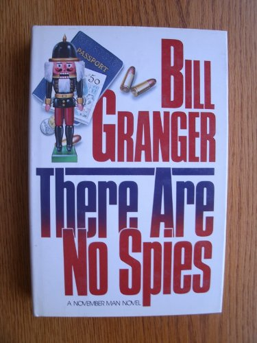 There Are No Spies - Bill Granger