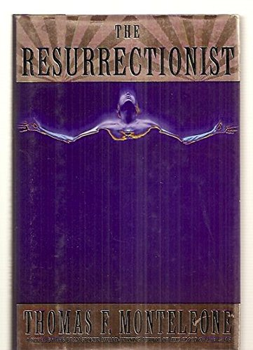 The Resurrectionist - 1st Edition/1st Printing.