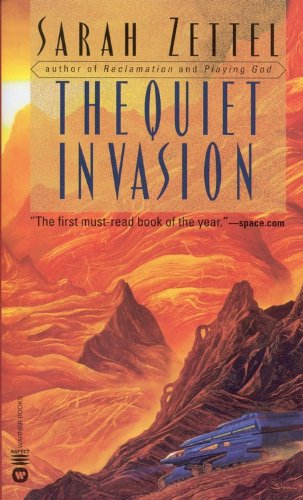 The Quiet Invasion - Sarah Zettel