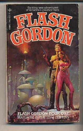 Flash Gordon: Massacre in the Twenty-Second Century - Hagberg, David