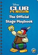 The Official Stage Playbook (Disney Club Penguin (Unnumbered))