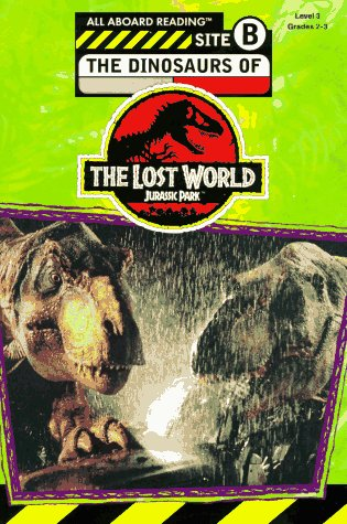 The Dinosaurs of the Lost World (All Aboard Reading Book, Level 3) - Jennifer Dussling