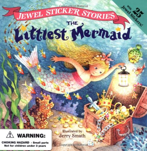 The Littlest Mermaid (Jewel Sticker Stories) - Wendy Cheyette Lewison