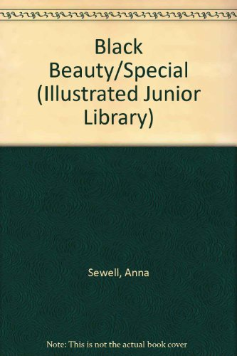 Black Beauty/special (Illustrated Junior Library) - Anna Sewell