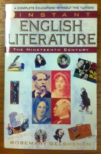 INSTANT ENGLISH LITERATURE: THE NINETEENTH CENTURY