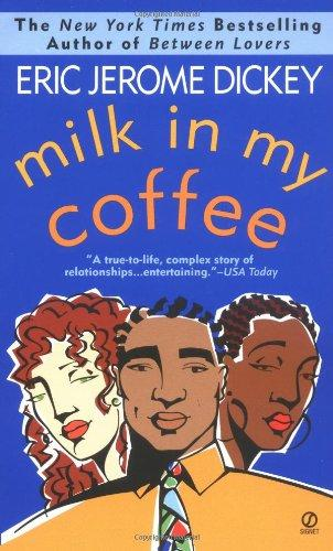 Milk in My Coffee (Hors Catalogue) - Dickey, Eric Jerome
