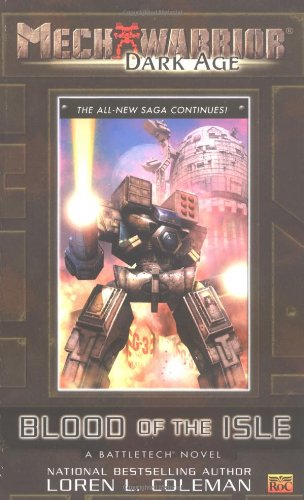Mechwarrior: Dark Age #11: Blood of the Isle (A BattleTech Novel) - Loren Coleman