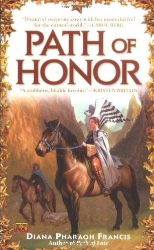 Path of Honor (Path of Fate) - Francis, Diana Pharaoh