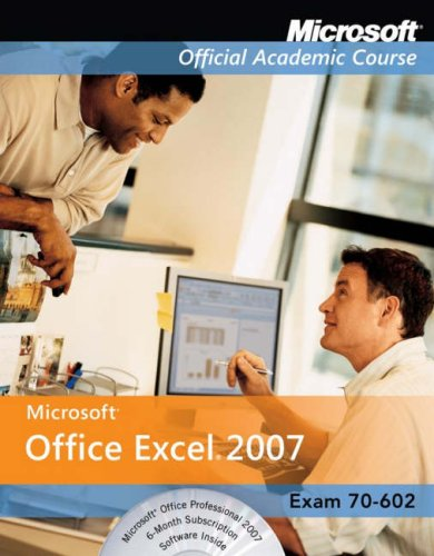 Excel 2007 (Microsoft Official Academic Course) - Jerry (Author) on Feb-07-2007 Paperback 2007 Microsoft Office System Plain & Simple 2007 MICROSOFT OFFICE SYST