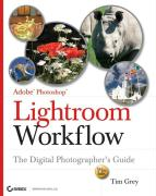 Adobe Photoshop Lightroom Workflow: The Digital Photographer's Guide