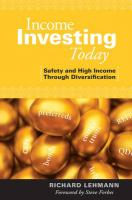 Income Investing Today: Safety and High Income Through Diversification