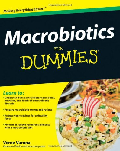 Macrobiotics For Dummies - Verne Varona