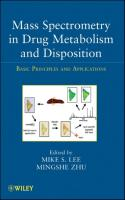 Mass Spectrometry in Drug Metabolism and Disposition: Basic Principles and Applications
