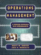 Operations Management: A Process Approach with Spreadsheets