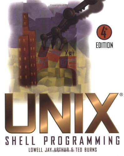 UNIX Shell Programming - Lowell Jay Arthur, Ted Burns