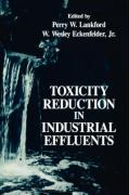 Toxicity Reduction in Industrial Effluents