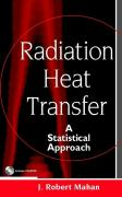 Radiation Heat Transfer: A Statistical Approach