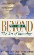 Beyond Wall Street: The Art of Investing