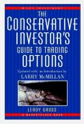 The Conservative Investor's Guide to Trading Options