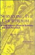 Surveying the Courtroom: A Land Expert's Guide to Evidence and Civil Procedure