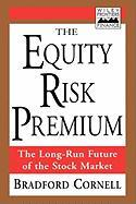 The Equity Risk Premium: The Long-Run Future of the Stock Market