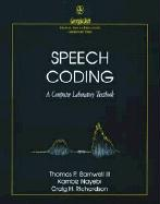 Speech Coding: A Computer Laboratory Textbook