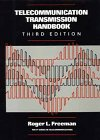 Telecommunication Transmission Handbook (Wiley Series in Telecommunications and Signal Processing) - Roger L. Freeman
