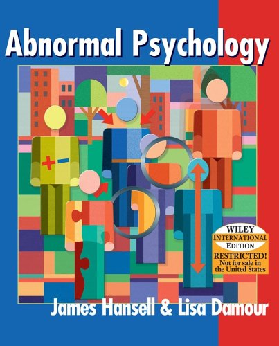 Abnormal Psychology: The Enduring Issues - JAMES HANSELL