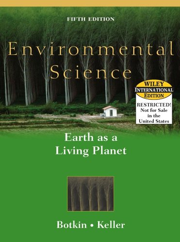 Environmental Science: Earth as a Living Planet - Daniel B. Botkin; Edward A. Keller