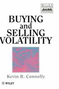 Buying and Selling Volatility [With Disk]