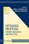 Offender Profiling: Theory, Research and Practice - Jackson, Ellen