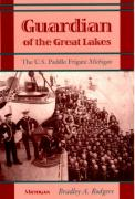 Guardian of the Great Lakes: The U.S. Paddle Frigate Michigan