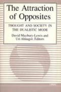 The Attraction of Opposites: Thought and Society in the Dualistic Mode